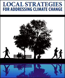 """Local Strategies for Addressing Climate Change"" report cover"