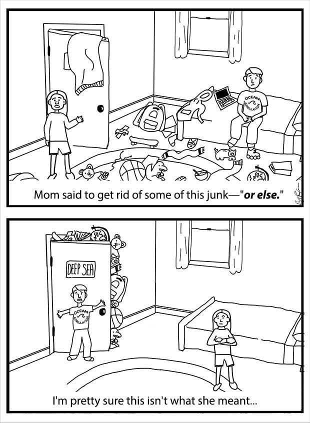 """cartoon with two frames showing a kid with a messy room in frame one, and all the sunk stuffed into an overflowing closet labelled """"deep sea"""""""